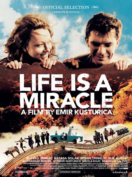 Life%20Is%20A%20Miracle%20poster%201.jpg
